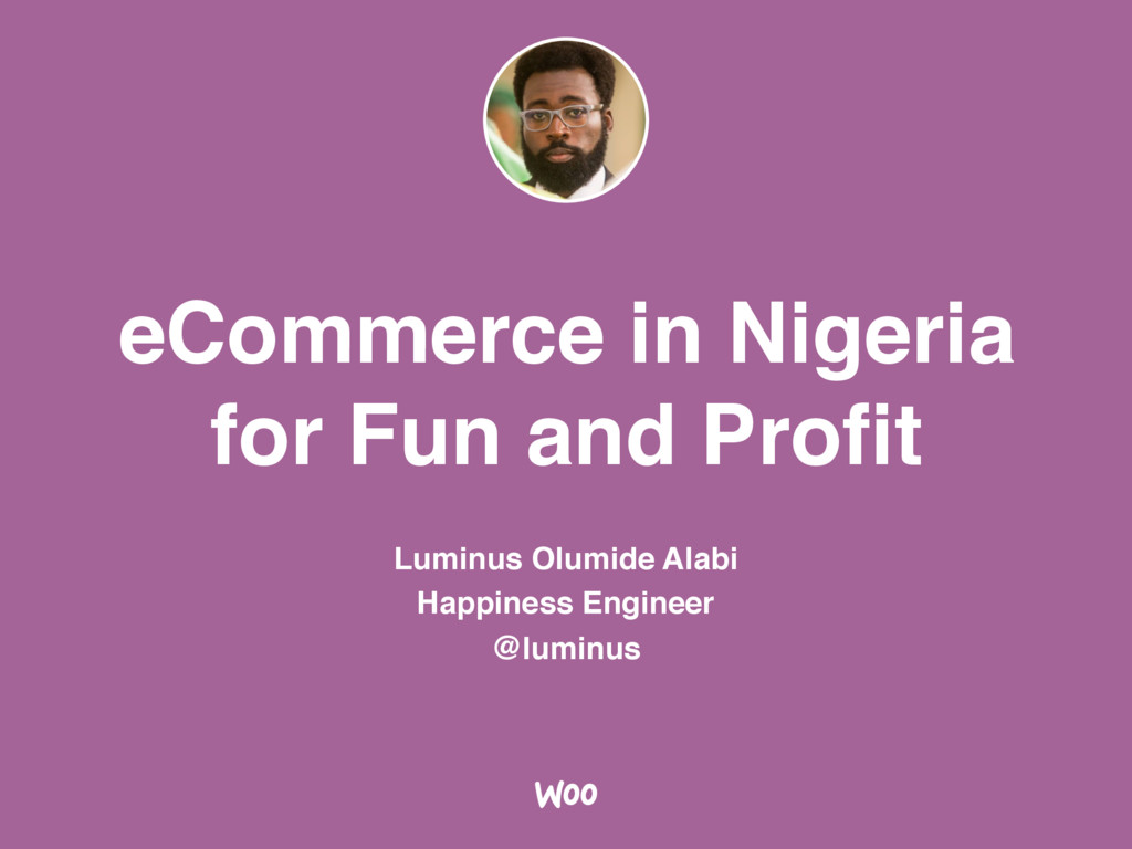 eCommerce in Nigeria for Fun and Profit Luminus ...