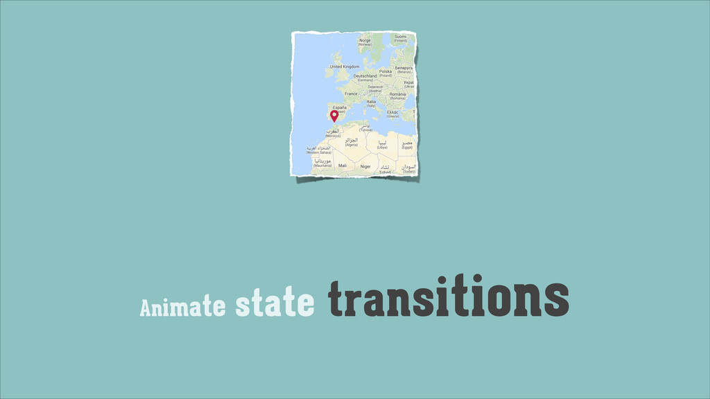 Animate state transitions
