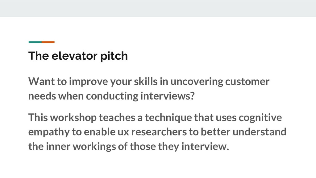 The elevator pitch Want to improve your skills ...