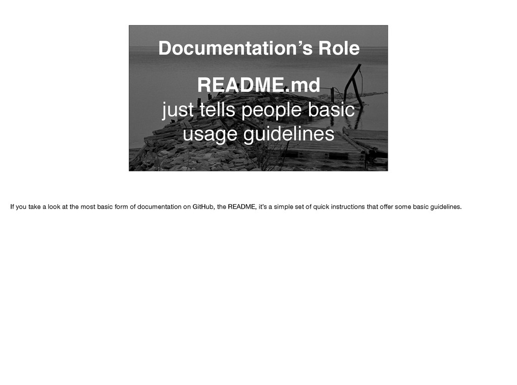 Documentation's Role README.md just tells peopl...