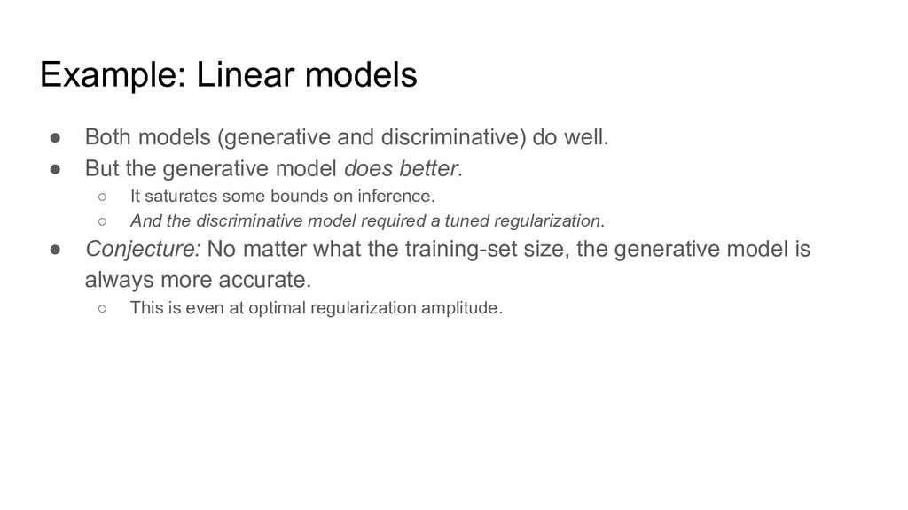 Example: Linear models ● Both models (generativ...