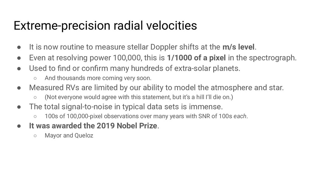 Extreme-precision radial velocities ● It is now...