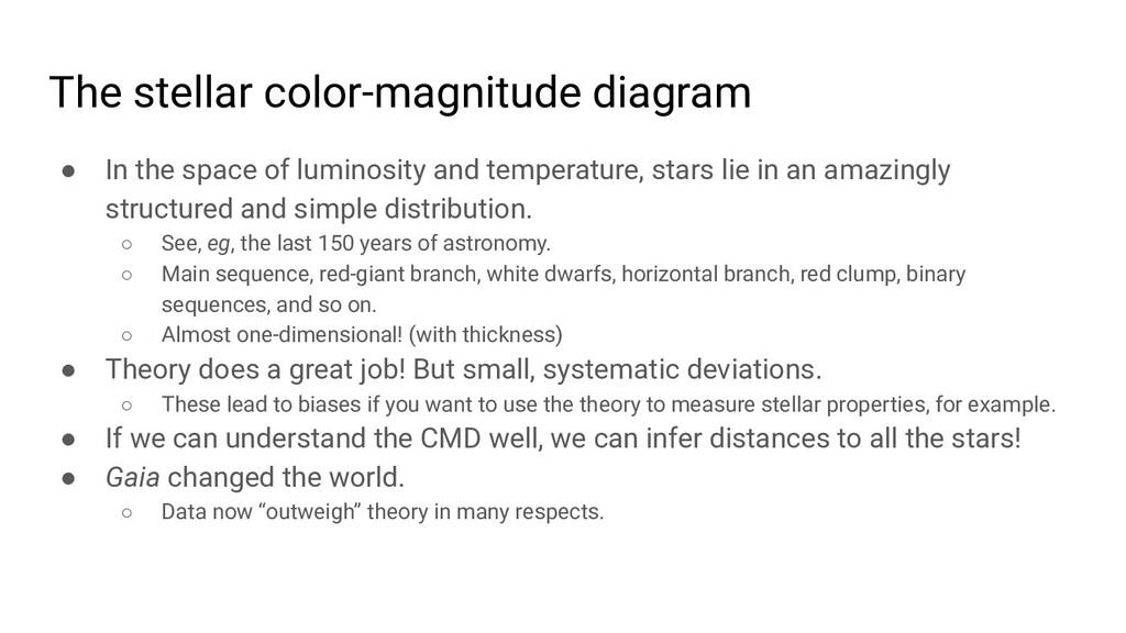 The stellar color-magnitude diagram ● In the sp...