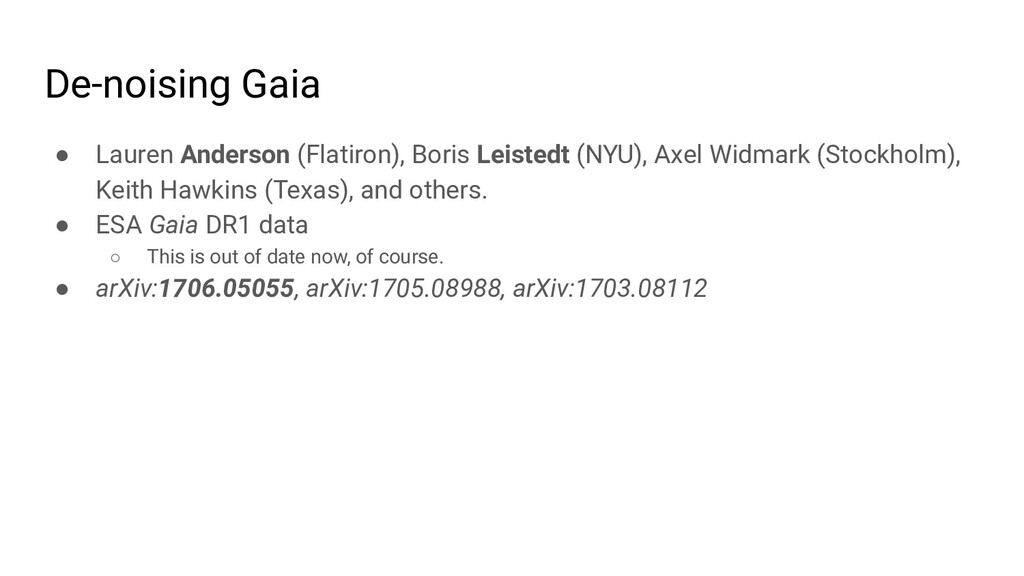 De-noising Gaia ● Lauren Anderson (Flatiron), B...