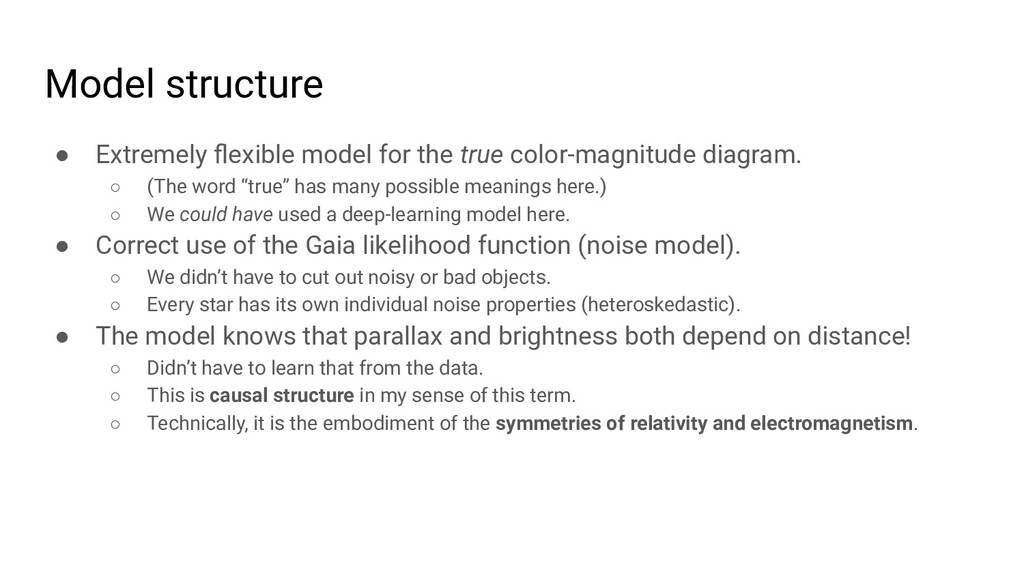 Model structure ● Extremely flexible model for t...