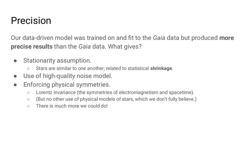 Precision Our data-driven model was trained on ...