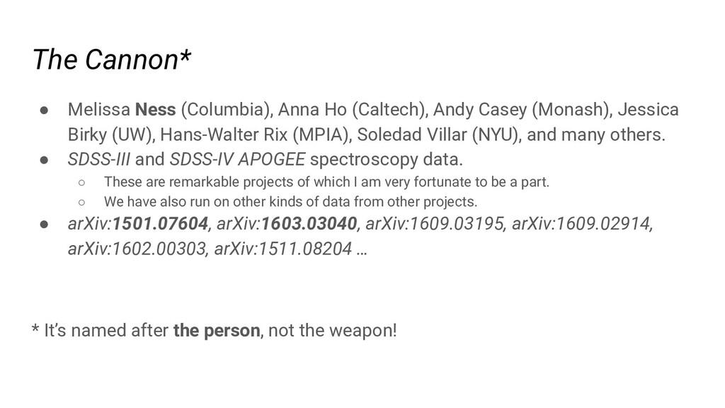 The Cannon* ● Melissa Ness (Columbia), Anna Ho ...