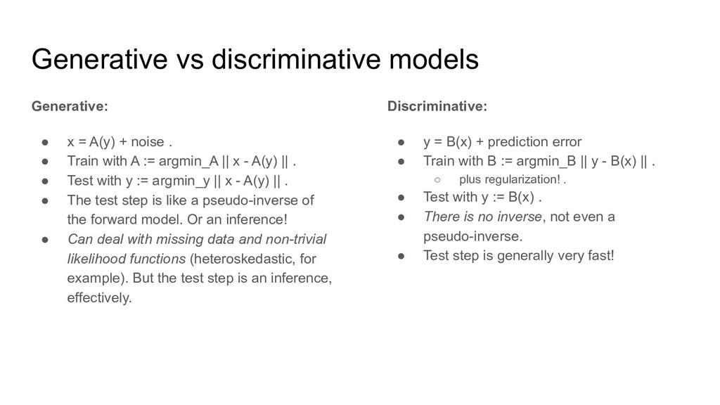 Generative vs discriminative models Generative:...