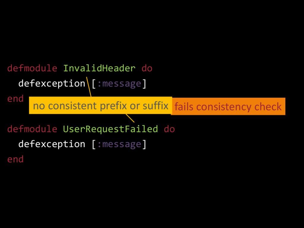 fails consistency check defmodule InvalidHeader...