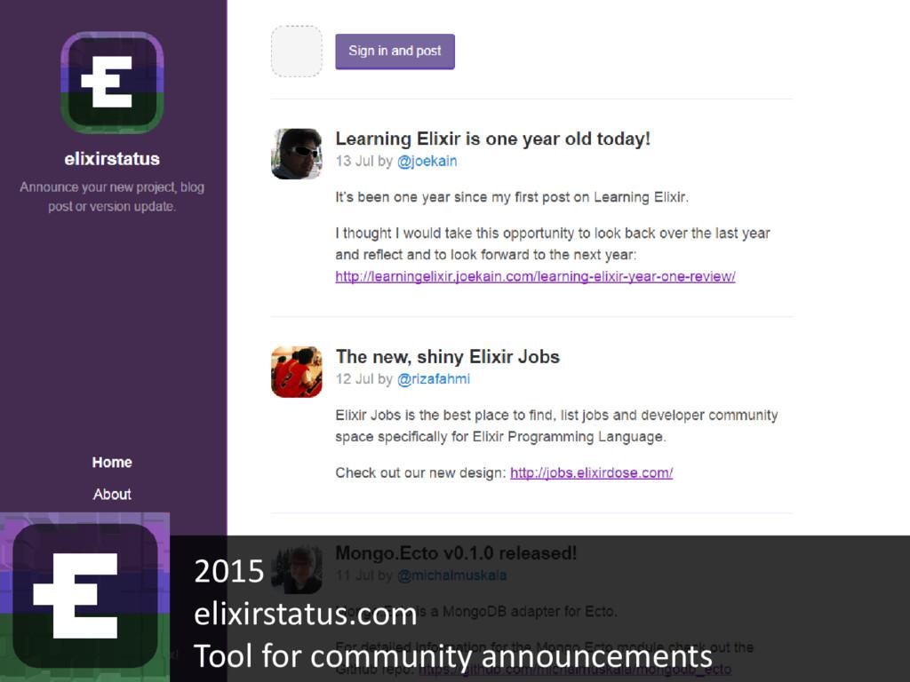 2015 elixirstatus.com Tool for community announ...