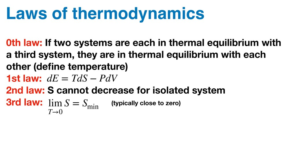 Laws of thermodynamics 0th law: If two systems ...