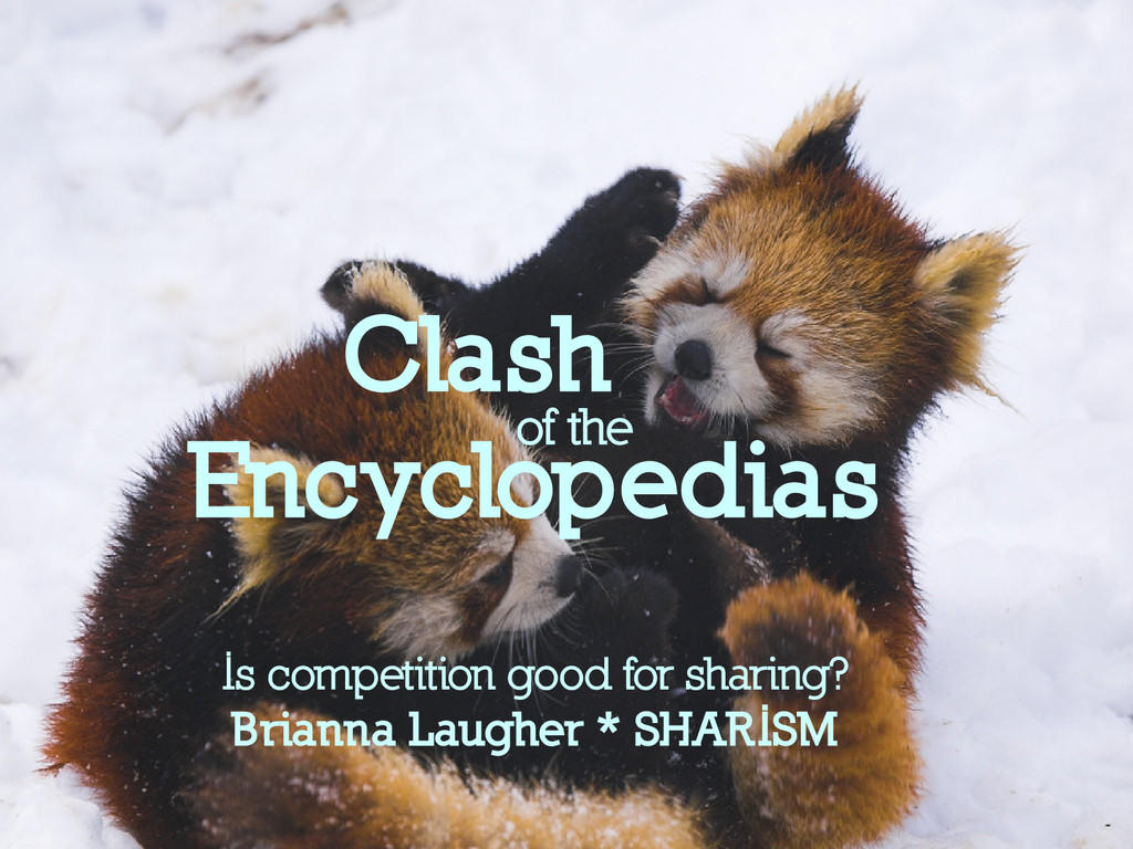 Clash Encyclopedias Is competition good for sha...
