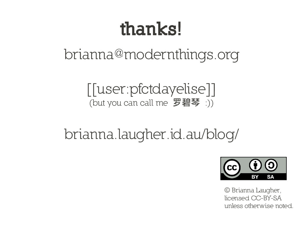 thanks! brianna@modernthings.org [[user:pfctday...