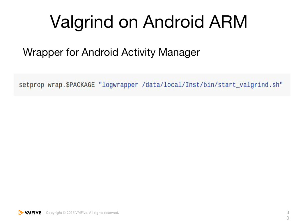 3 0 Valgrind on Android ARM Wrapper for Android...