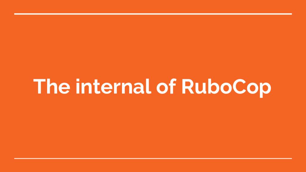 The internal of RuboCop