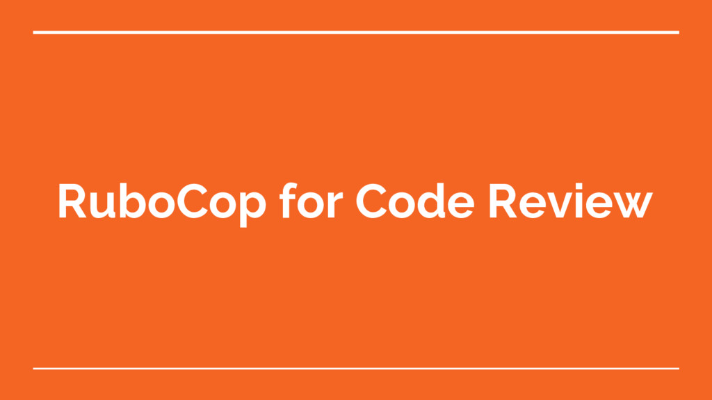 RuboCop for Code Review