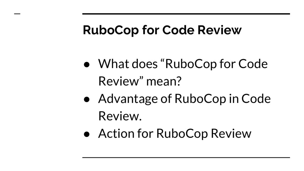 """RuboCop for Code Review ● What does """"RuboCop fo..."""