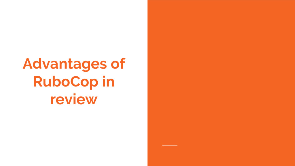 Advantages of RuboCop in review