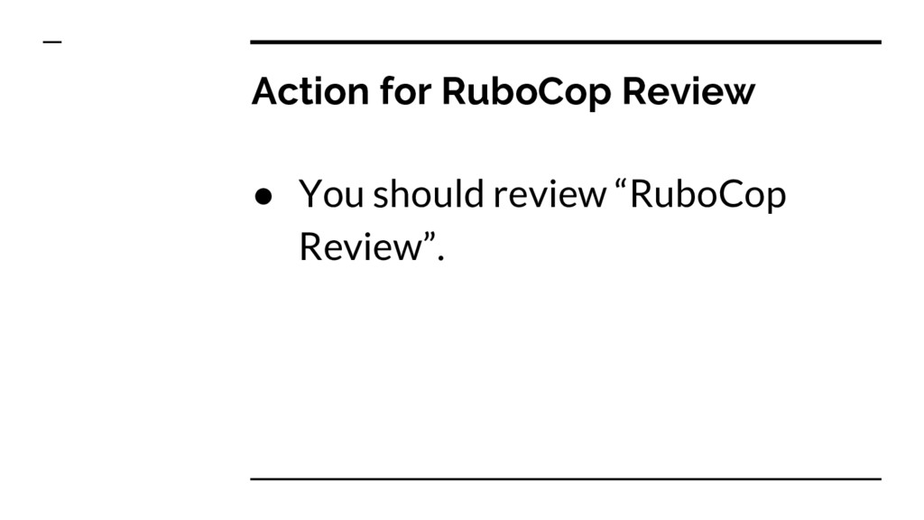 """Action for RuboCop Review ● You should review """"..."""