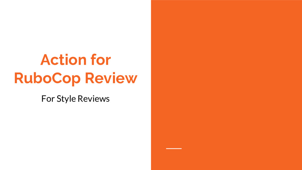 Action for RuboCop Review For Style Reviews