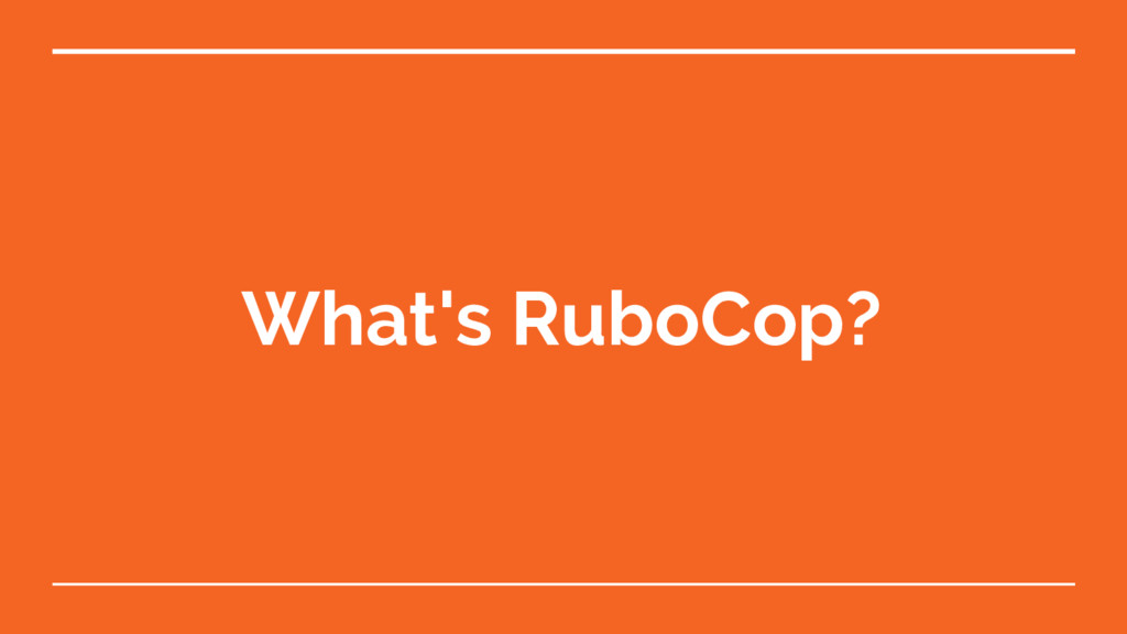 What's RuboCop?
