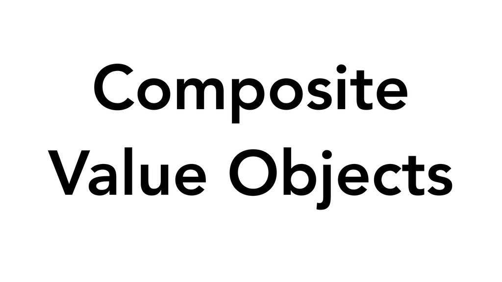 Composite Value Objects