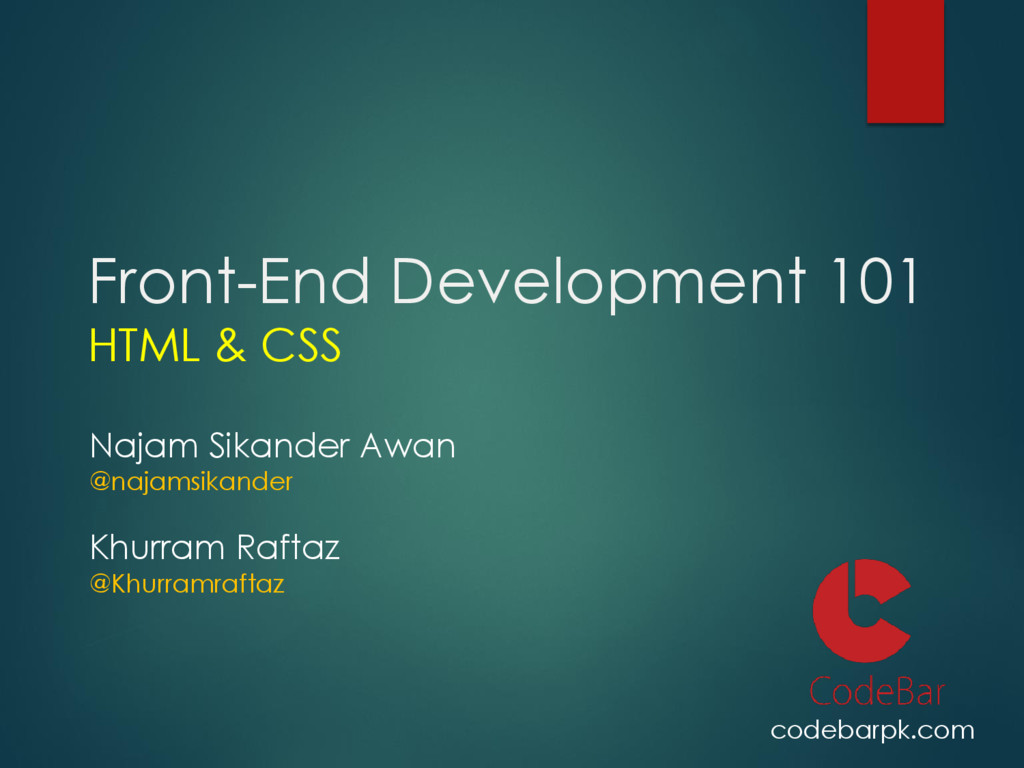 Front-End Development 101 HTML & CSS Najam Sika...