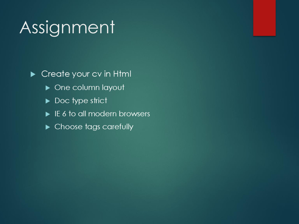 Assignment  Create your cv in Html  One colum...