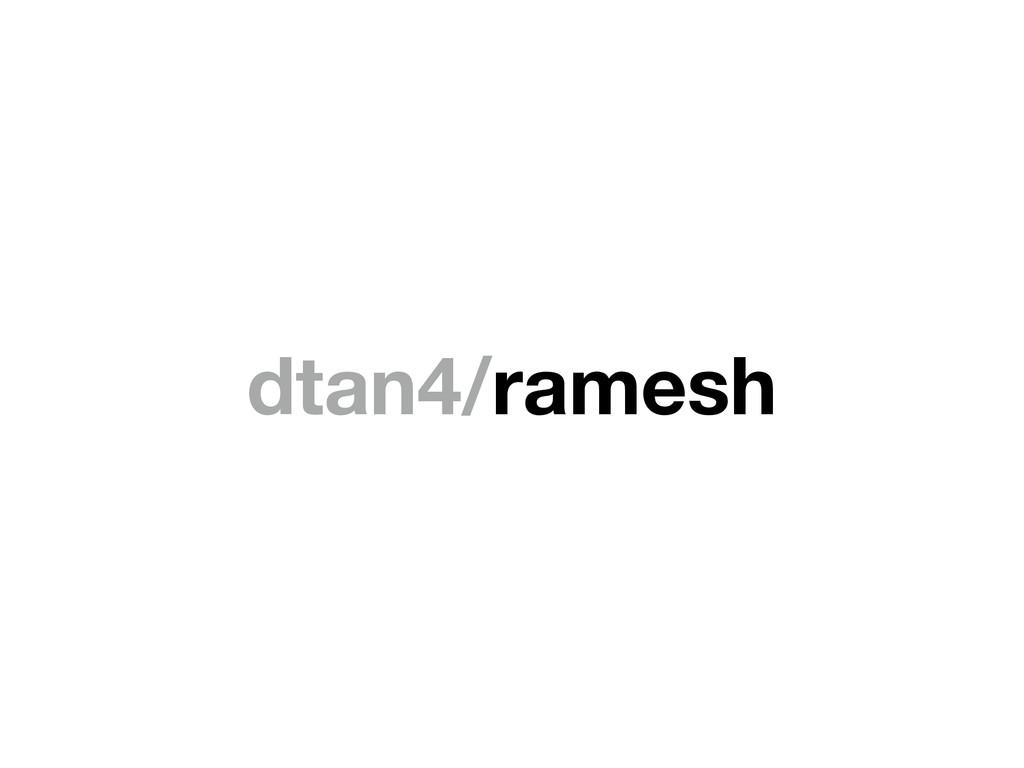 dtan4/ramesh