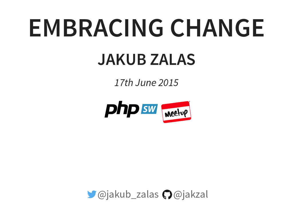 EMBRACING CHANGE JAKUB ZALAS 17th June 2015 @ja...