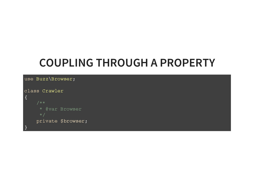COUPLING THROUGH A PROPERTY u s e B u z z \ B r...