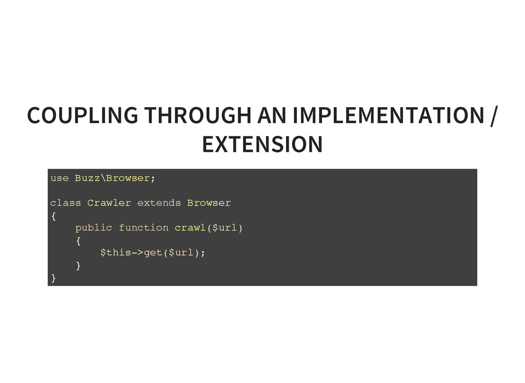 COUPLING THROUGH AN IMPLEMENTATION / EXTENSION ...