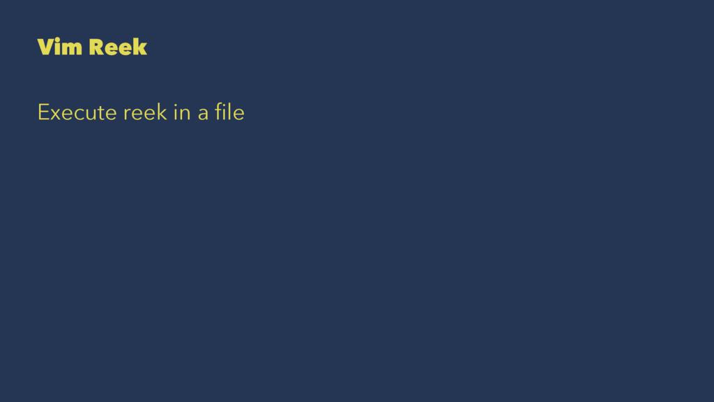 Vim Reek Execute reek in a file