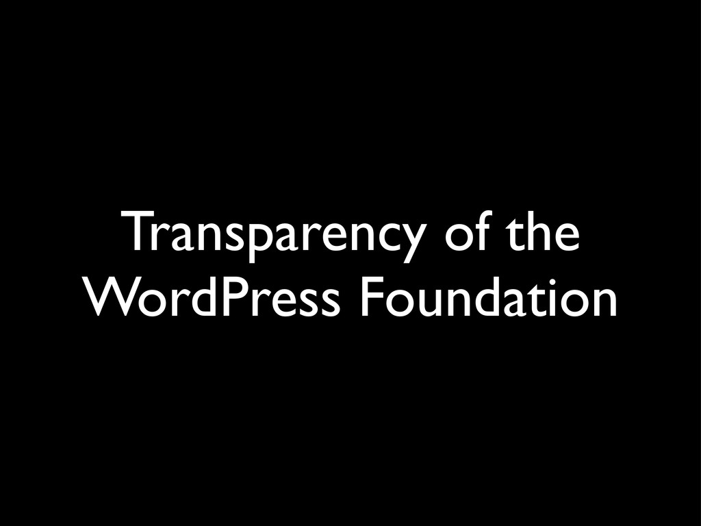 Transparency of the WordPress Foundation