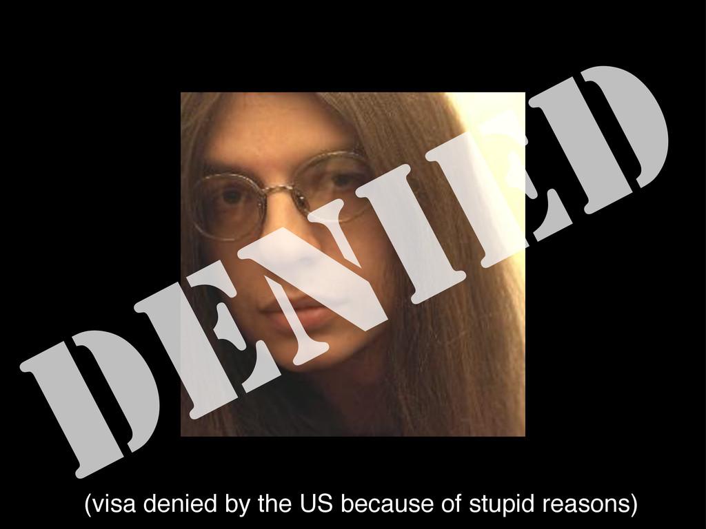 Rarst DENIED (visa denied by the US because of ...