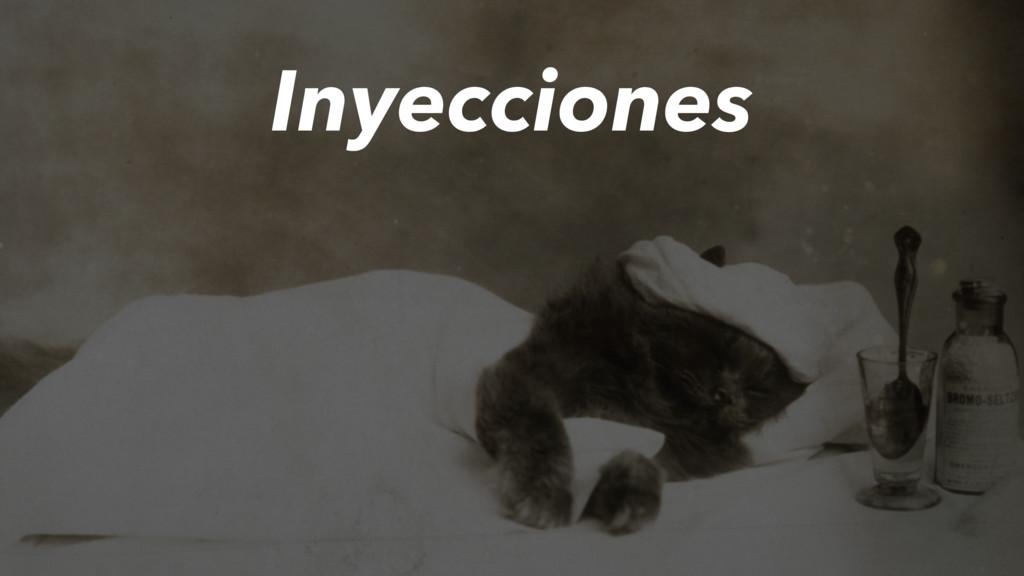 Inyecciones