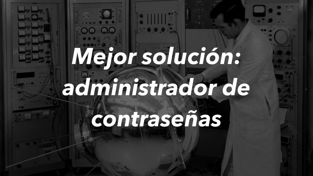 Mejor solución: administrador de contraseñas