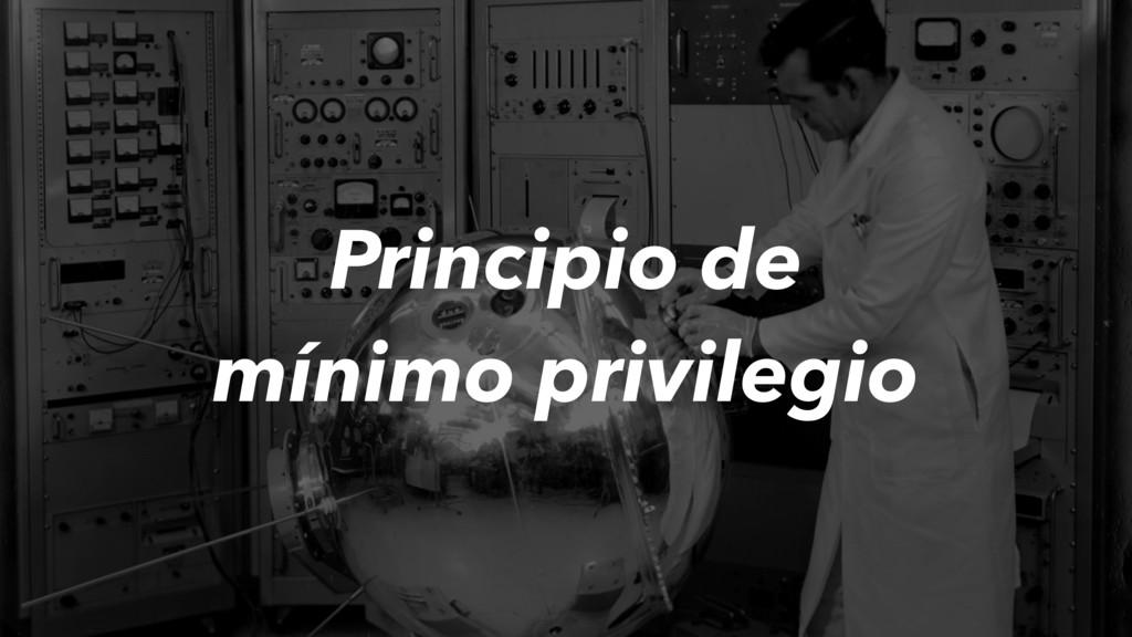 Principio de mínimo privilegio