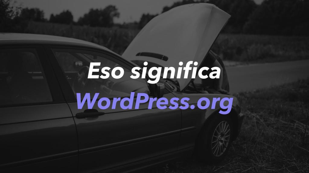 Eso significa WordPress.org