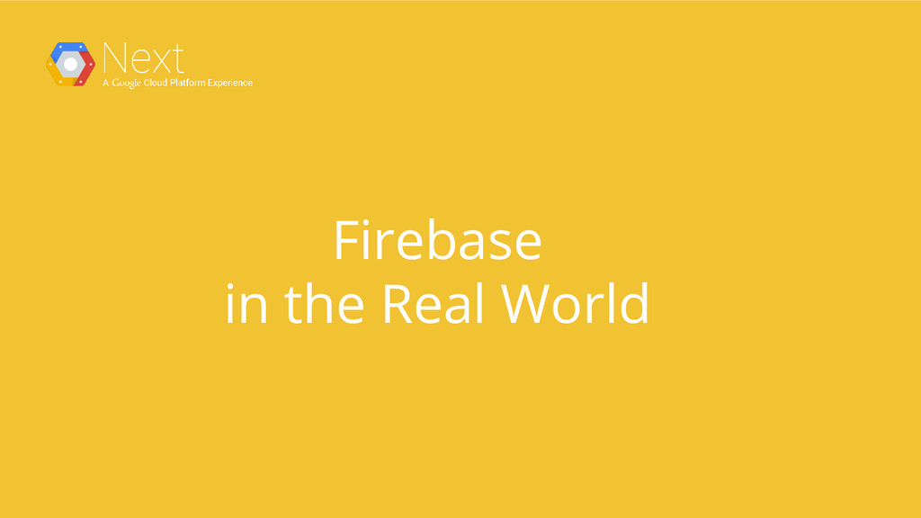 Firebase in the Real World