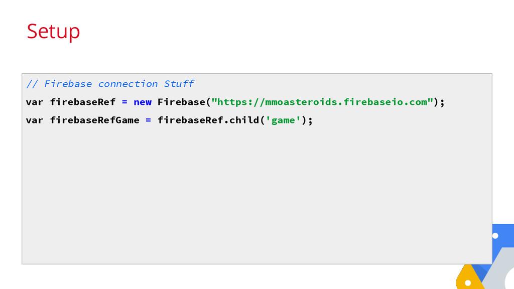 Setup // Firebase connection Stuff var firebase...