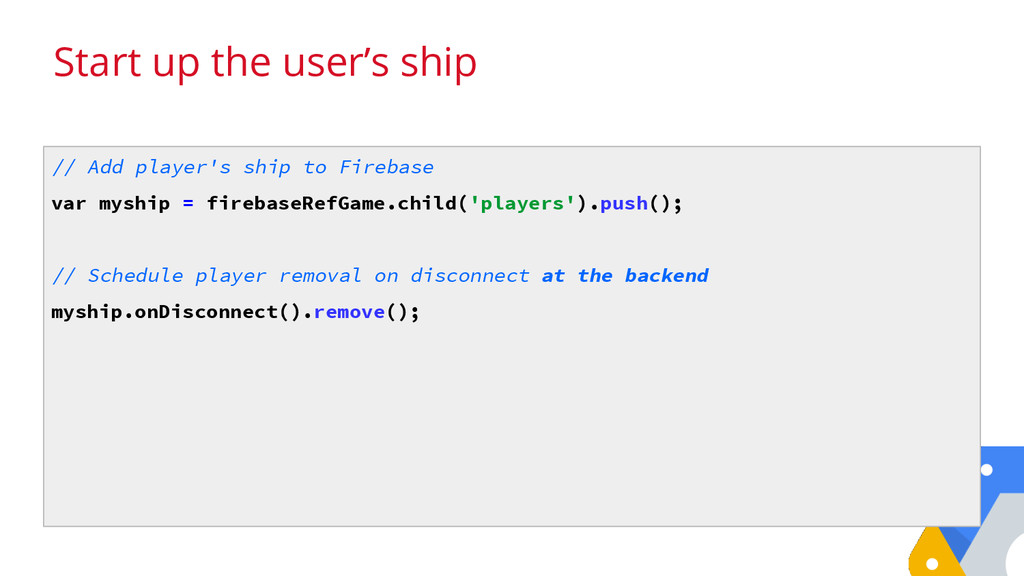 Start up the user's ship // Add player's ship t...
