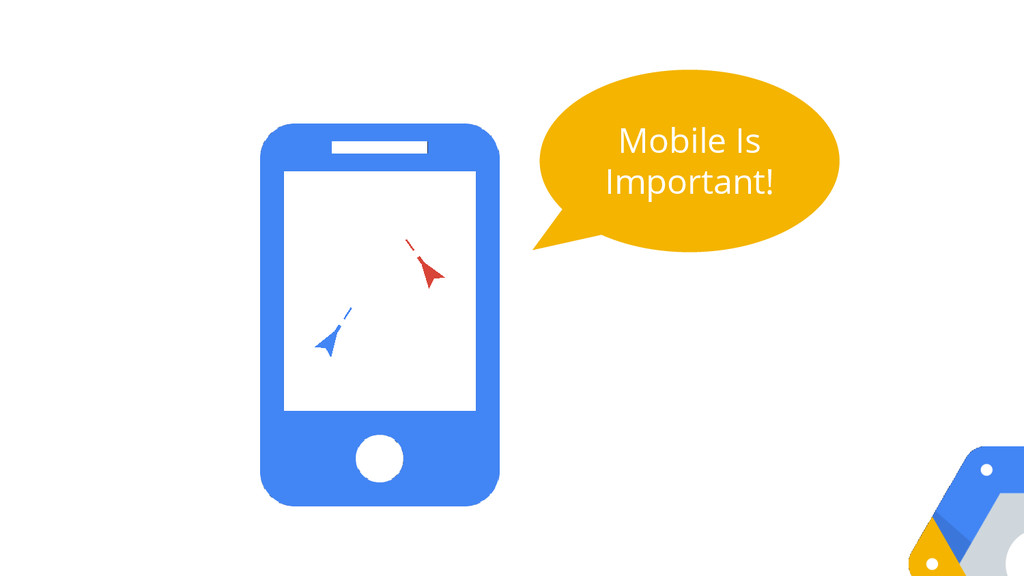 Mobile Is Important!