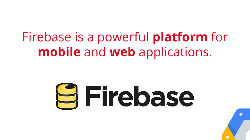 Firebase is a powerful platform for mobile and ...