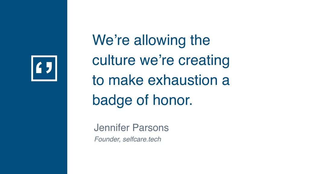 '' We're allowing the culture we're creating to...