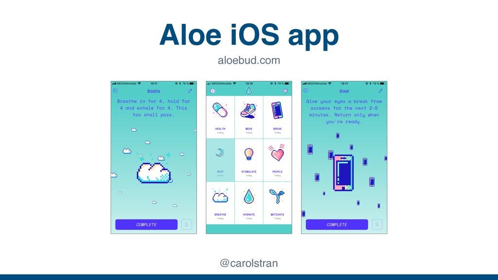 Aloe iOS app @carolstran aloebud.com