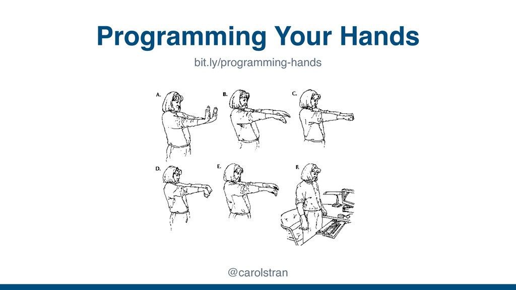 Programming Your Hands @carolstran bit.ly/progr...