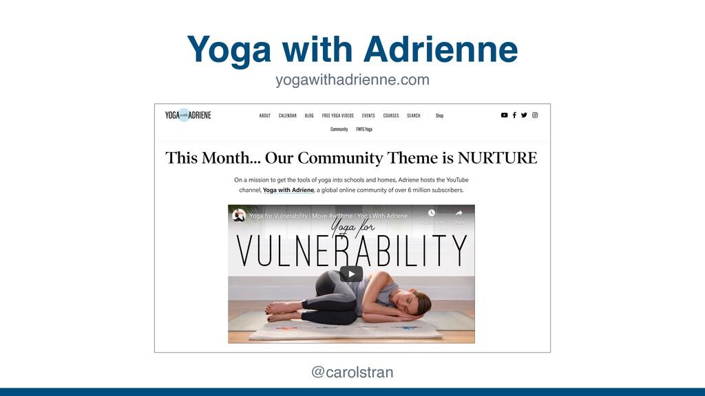 Yoga with Adrienne @carolstran yogawithadrienne...