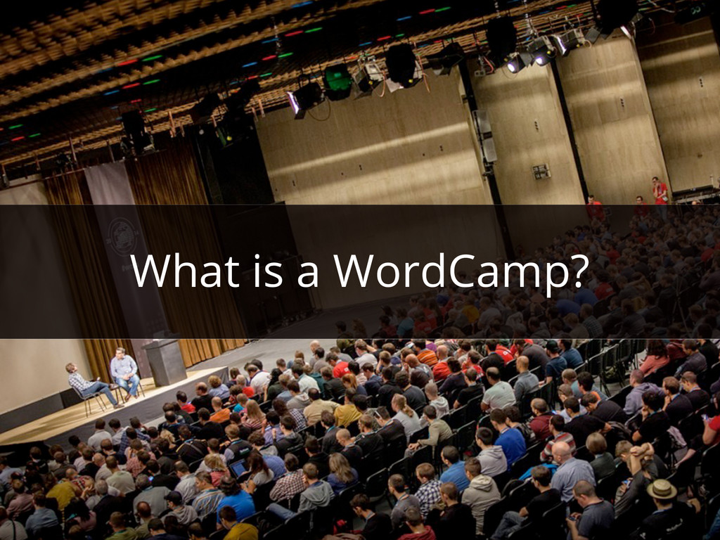 What is a WordCamp?