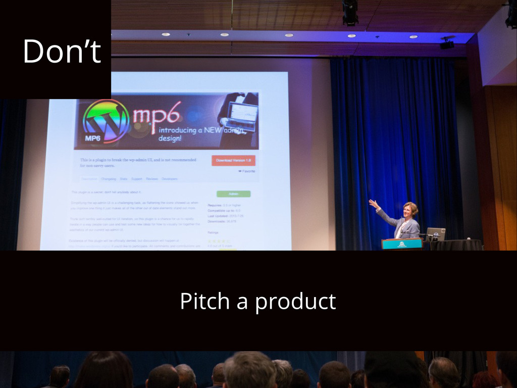 Don't Pitch a product